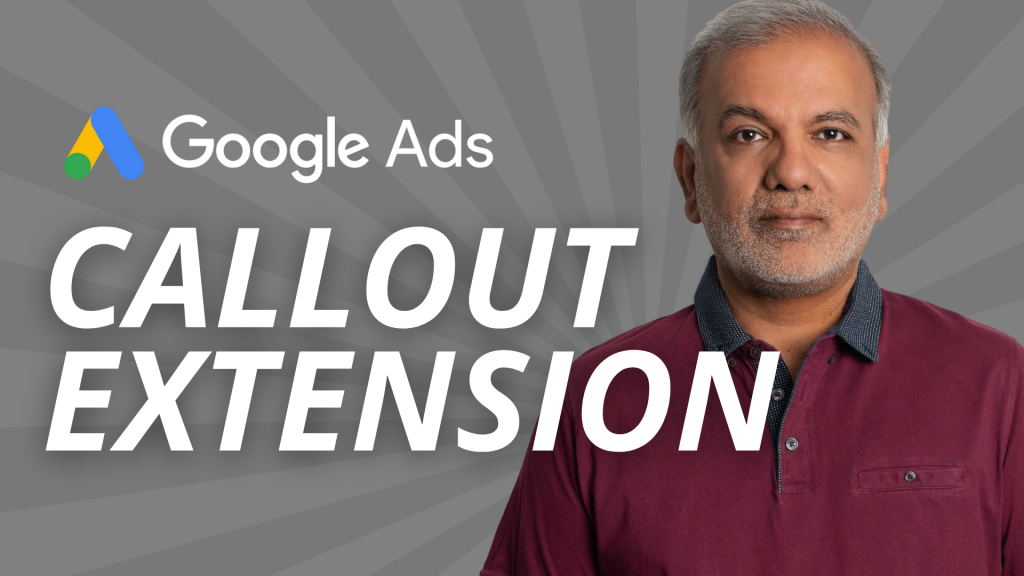 How To Use Google Ads Callout Extensions